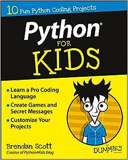 Python For Kids For Dummies Amazon Co Uk Brendan Scott