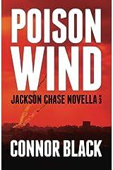 Poison Wind (Jackson Chase Novella) (Volume 3) Paperback