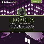 Legacies: A Repairman Jack Novel, Book 2 | F. Paul Wilson