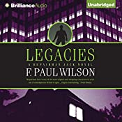 Legacies: A Repairman Jack Novel, Book 2 | F. Paul Wilson