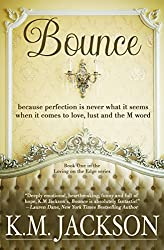 Bounce (Loving On The Edge Book 1)