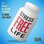 Stress-Free Life #3 | Maria Lopéz Mulet