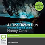 Towards the Final Shore: All the Rivers Run, Book 4 | Nancy Cato