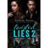 Twisted Lies 2 (Dirty Secrets)