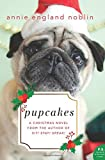 Pupcakes: A Christmas Novel by  Annie England Noblin in stock, buy online here