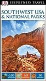 DK Eyewitness Travel Guide: Southwest USA & National Parks 2016