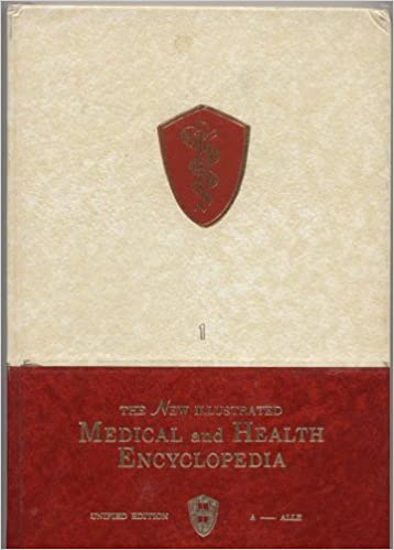 The New Illustrated Medical and Health Encyclopedia Unified