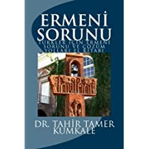 Ermeni sorunu: ????z??m yollar?? el kitab?? (Turkish Edition) by Dr Tahir Tamer Kumkale (2015-01-07)