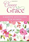 img - for Choose Grace: 3-Minute Devotions for Women book / textbook / text book
