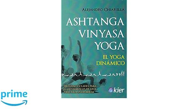 Ashtanga Vinyasa Yoga: El Yoga dinámico: Amazon.es ...
