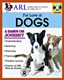 Animal Rescue League for Love of Dogs, Rescue L Animal, 1935726129
