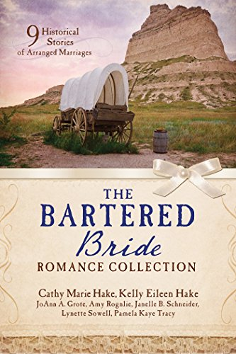 Eileen Collection - The Bartered Bride Romance Collection: 9 Historical Stories of Arranged Marriages