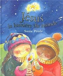 Jésus, la lumière du monde