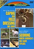 Caping and Field Dressing Big Game / Scoring Big Game Animals