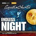 Endless Night (Dramatised) Radio/TV von Agatha Christie Gesprochen von: Jonathan Forbes, Lizzie Watts