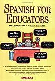 Spanish for Educators, William C. Harvey, 0764135511
