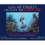 Give Me Liberty or Give Me Obamacare