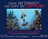 From two-time Pulitzer Prize–winning cartoonist Michael Ramirez comes a collection of conservative political cartoons forming a satirical history of the Obama era, with a foreword by Dick Cheney and an afterword by Rush Limbaugh.Give Me Liberty or Gi...