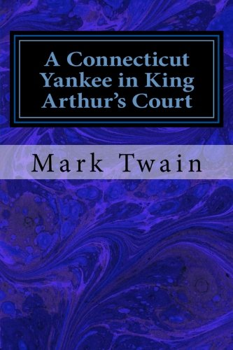 A Connecticut Yankee in King Arthur's - Of Court The King