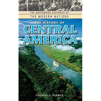 The History of Panama (The Greenwood Histories of the Modern Nations)