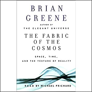 The Fabric of the Cosmos Hörbuch