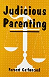 Judicious Parenting 9781880192030