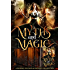 Myths & Magic: A Science Fiction and Fantasy Collection