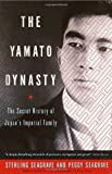 The Yamato Dynasty, Sterling Seagrave and Peggy Seagrave, 0767904974