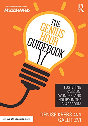 - The Genius Hour Guidebook: Fostering Passion, Wonder, and Inquiry in the Classroom