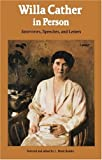 Willa Cather in Person, Willa Cather, 0803263260