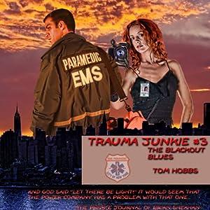 Trauma Junkie #3 Audiobook