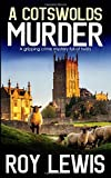 A COTSWOLDS MURDER a gripping crime mystery full of twists