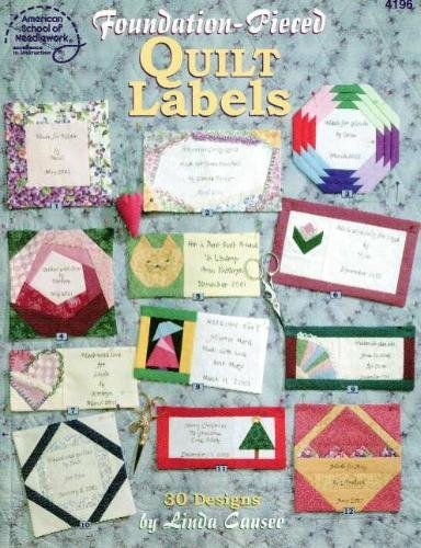 Foundationpieced quilt labels: 30 designs