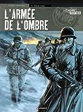 L'armée de l'ombre, tome 1 : L'hiver russe