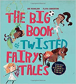Buy The Big Book of Twisted Fairy Tales: Stories about