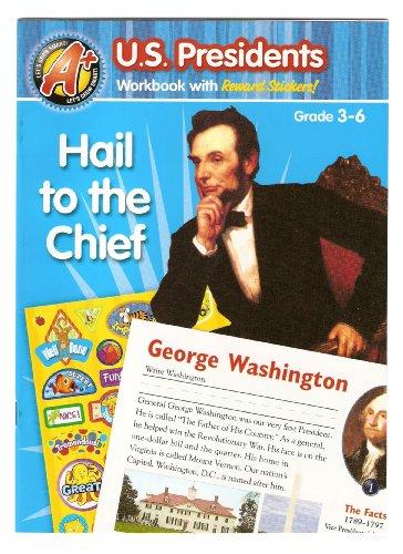 Hail to the Chief   (U. S. Presidents Workbook with Reward Stickers! Grades 3-6)