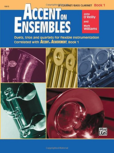 Accent on Ensembles, Book 1: Bb Clarinet / Bass Clarinet (Accent on ()