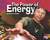 The Power of Energy, Rebecca Weber, 1429666056