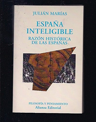 España Inteligible (Hors Catalogue): Amazon.es: Marias, Julian: Libros