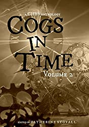 Cogs in Time Volume 2 (The Steamworks Series)
