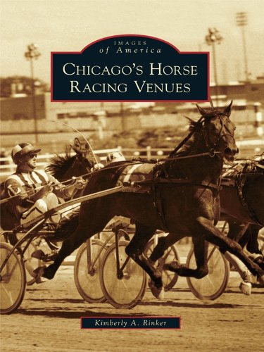 - Chicago's Horse Racing Venues (Images of America)