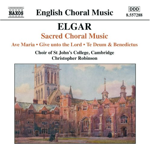 (Elgar: Ave Maria / Give Unto The Lord / Te Deum And Benedictus, Op. 34)