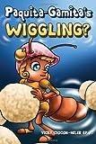 Paquita-Gamita's Wiggling?, Vicky Ciocon-Heler, 1434912329