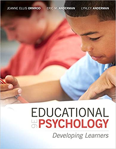 Educational Psychology: Developing Learners with MyLab Education with Enhanced Pearson eText, Loose-Leaf Version