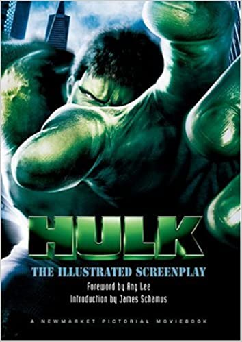 The Hulk The Illustrated Screenplay Pictorial Moviebook James
