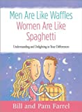 Men Are Like Waffles, Women Are Like Spaghetti Member Book, Bill Farrell and Pam Farrell, 1415852480