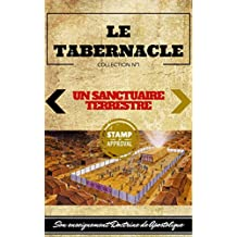 Le Tabernacle (Un Sanctuaire Terrestre t. 1) (French Edition)