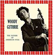 The Father Of American Folk (Hd Remastered Edition)