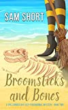 Broomsticks And Bones: A Spellbinder Bay Cozy Paranormal Mystery - Book Two (Spellbinder Bay Paranormal Cozy Mystery Series)