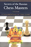 The Secrets of the Russian Chess Masters, Lev Alburt and Larry Parr, 0393324524